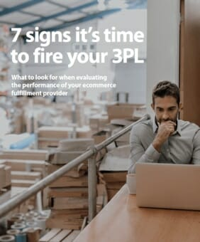 ebook cover: '7 signs it's time to fire your 3pl'.