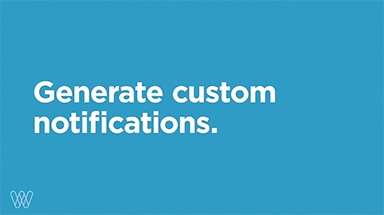 generate custom notifications