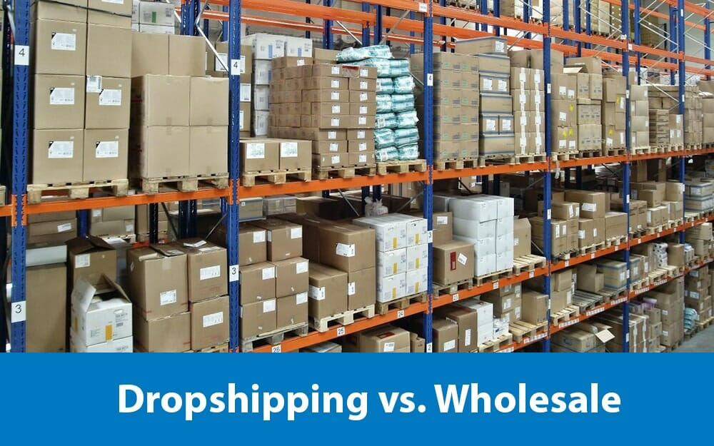 A warehouse aisle stocked with boxes and the text 'dropshipping vs wholesale'