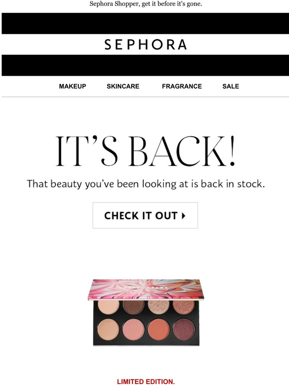 an email from sephora: 'it's back! that beauty you've been looking at is back in stock' with a 'check it out' button.