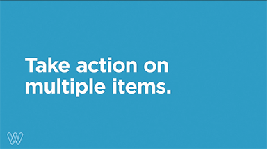 take action on multiple items