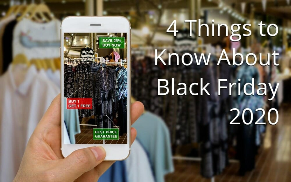4 things to know about Black Friday and the 2020 holiday shopping season