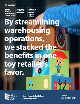 case study cover: 'by streamlining warehousing operations, we stacked the benefits in one toy retailer's favor'.